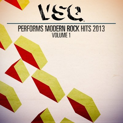 VSQ Performs the Hits of 2013, Volume 1